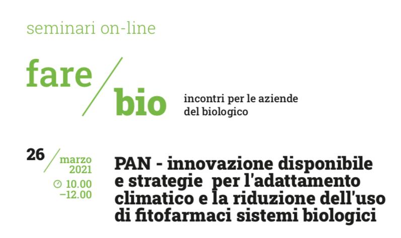 PAN: adattamento climatico e riduzione fitofarmaci. Se ne parla il 26 marzo